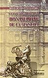 El ingenioso hidalgo don Quijote de la Mancha. Reproducción de la Edición de la Real Academia Española (1862)