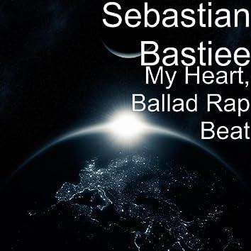 My Heart, Ballad Rap Beat