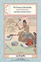 The Treasury of Knowledge: Book Eight, Part Four: Esoteric Instructions (Bk.8, Pt. 4)