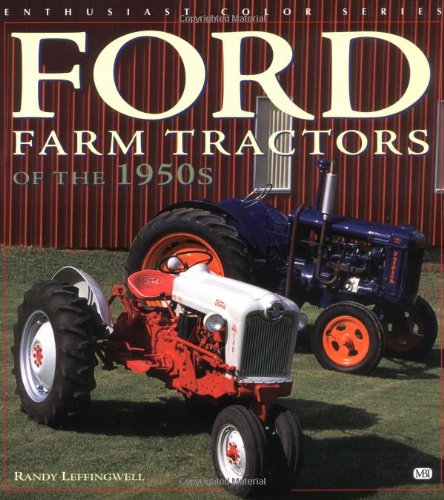 Classic Ford Tractors An Album Of Favorite Ford /& Fordson Farm Tractors