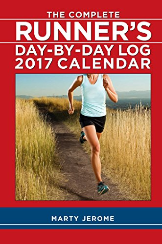 The Complete Runner's Day-By-Day Log 2017 Calendar (Desk Diary)