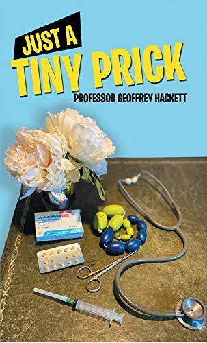 Just a Tiny Prick (English Edition)