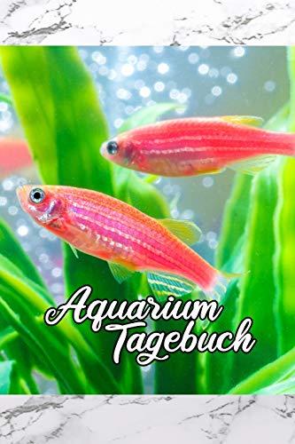 Aquarium Tagebuch: Terminplaner, Notizbuch für Aquaristik Freunde, die ihre Fische und Hobby lieben