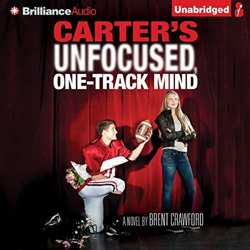 Carter's Unfocused, One-Track Mind Titelbild