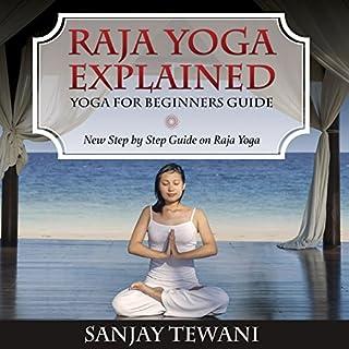 Raja Yoga Explained: Yoga for Beginners Guide cover art