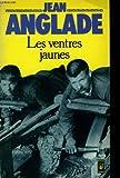 Les Ventres jaunes - Les couteliers de Thiers