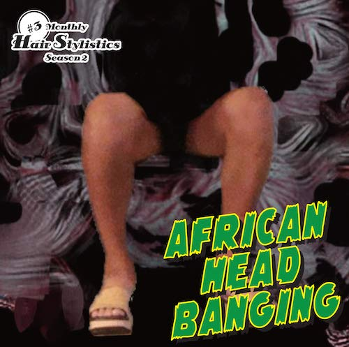African Head Banging