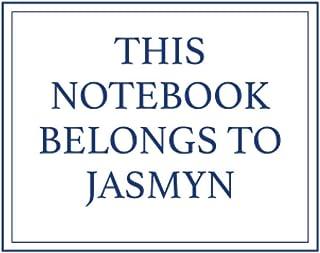 This Notebook Belongs to Jasmyn