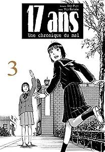 17 ans Une chronique du mal Edition simple Tome 3