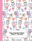 Primary Composition Notebook: Primary Composition Notebook Story Paper - 8.5'x11' - Grades K-2: Ballet cat School Specialty Handwriting Paper Dotted ... Composition Notebooks) (Ballet cat series)
