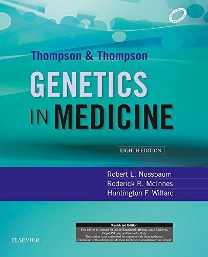 Thompson & Thompson Genetics in Medicine, 8th Ed.