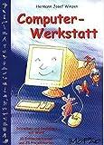 Computer-Werkstatt: Schreiben und Gestalten in Word 2000 (3. bis 6. Klasse): Schreiben und Gestalten mit Word. 10 Entdeckerkarten und 25 Projektkarten - Hermann Josef Winzen