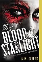 Days of Blood & Starlight[DAYS OF BLOOD & STARLIGHT][Paperback]