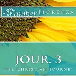 Jour. 3: The Christian Journey Book