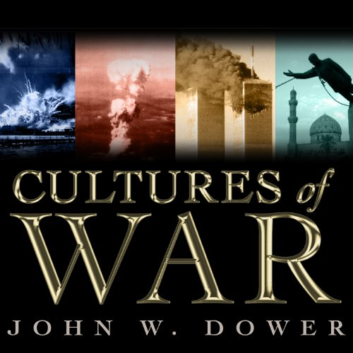 Cultures of War Audiobook By John W. Dower cover art