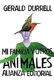 Mi familia y otros animales (El Libro De Bolsillo - Bibliote