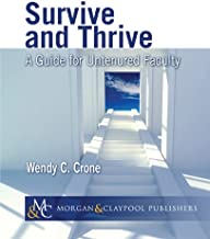 Survive and Thrive: A Guide for Untenured Faculty