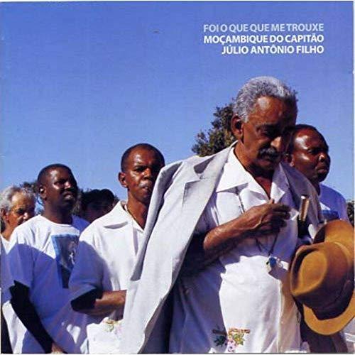 Foi o Que Que Me Trouxe ─ Moçambique do Capitão Júlio Antônio Filho