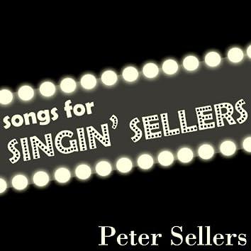Songs For Singin' Sellers