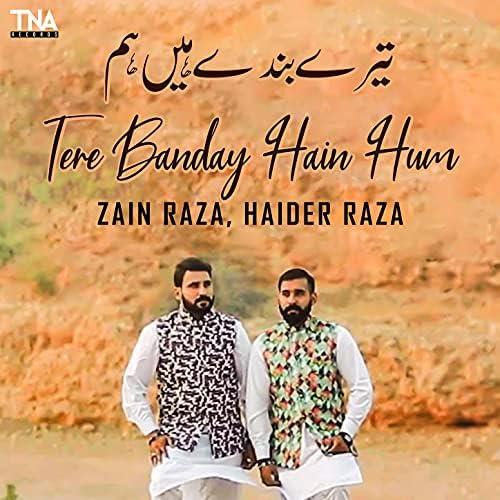 Zain Raza & Haider Raza
