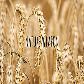 Nature Weapon