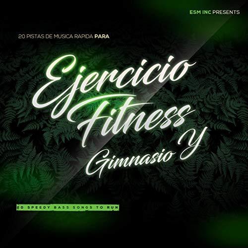 20 Pistas De Musica Rapida Para Ejercicio, Fitness y Gimnasio 2021