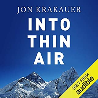 Into Thin Air                   By:                                                                                                                                 Jon Krakauer                               Narrated by:                                                                                                                                 Philip Franklin                      Length: 9 hrs and 8 mins     197 ratings     Overall 4.6