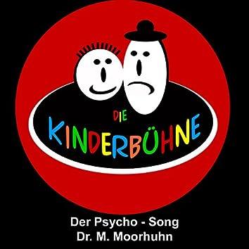 Psycho Song (Dr. M. Mohrhuhn)
