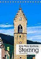 Eine Perle Suedtirols - Sterzing (Tischkalender 2022 DIN A5 hoch): Mittelalterliche Plaetze, herrliche Buergerhaeuser und eine unvergleichliche Bergkulisse machen die Alpinstadt Sterzing zu einer der schoensten Altstaedte Suedtirols. (Monatskalender, 14 Seiten )