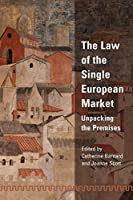 Law of the Single European Market: Unpacking the Premises