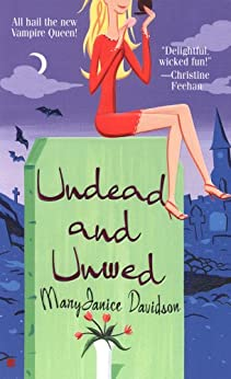 Undead and Unwed: A Queen Betsy Novel by [MaryJanice Davidson]