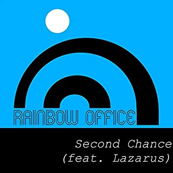 Second Chance (feat. Lazarus)