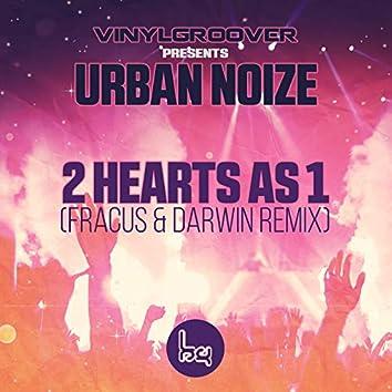 2 Hearts As 1 (Fracus & Darwin Remix)