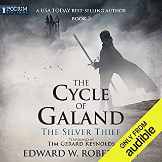 The Silver Thief     The Cycle of Galand, Book 2              By:                                                                                                                                 Edward W. Robertson                               Narrated by:                                                                                                                                 Tim Gerard Reynolds                      Length: 18 hrs and 20 mins     8,879 ratings     Overall 4.8