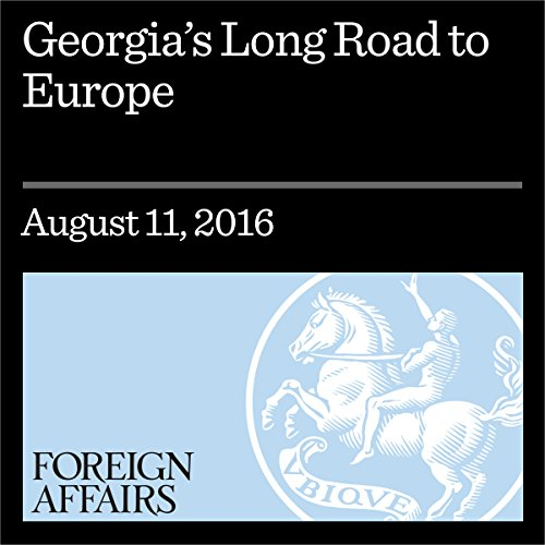 Georgia's Long Road to Europe audiobook cover art