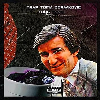 Trap Toma Zdravkovic