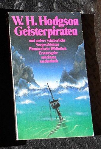 Geisterpiraten: Und andere schauerliche Seegeschichten (Suhrkamp Taschenbücher)
