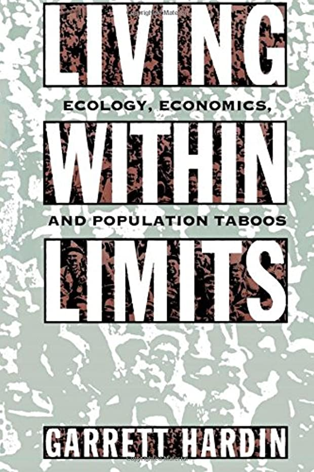 展示会幽霊曲げるLiving Within Limits: Ecology, Economics, and Population Taboos