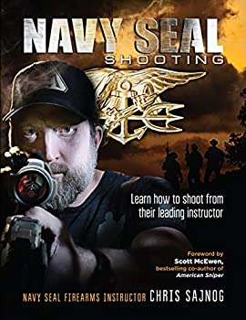Navy SEAL Shooting  Learn how to shoot from their leading instructor