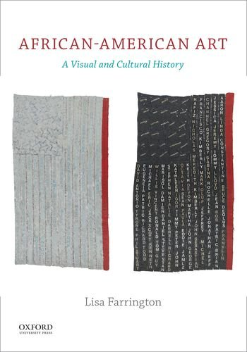 Compare Textbook Prices for African-American Art: A Visual and Cultural History 1 Edition ISBN 9780199995394 by Farrington, Lisa
