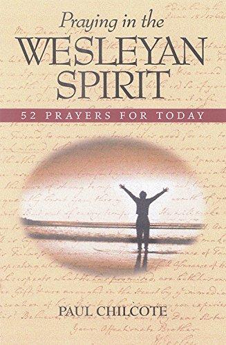 الصلاة في روح ويسليان: 52 صلاة من