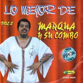 Lo Mejor De Marqua Y Su Combo Vol. 2