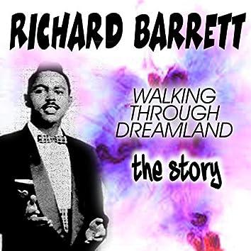 WALKING THROUGH DREAMLAND (The Story)