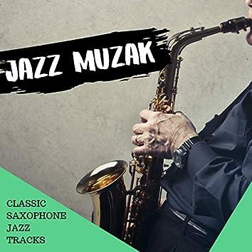Classic Saxophone Jazz Tracks