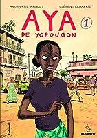 Aya de Yopougon: Aya de Yopougon. Tome 1