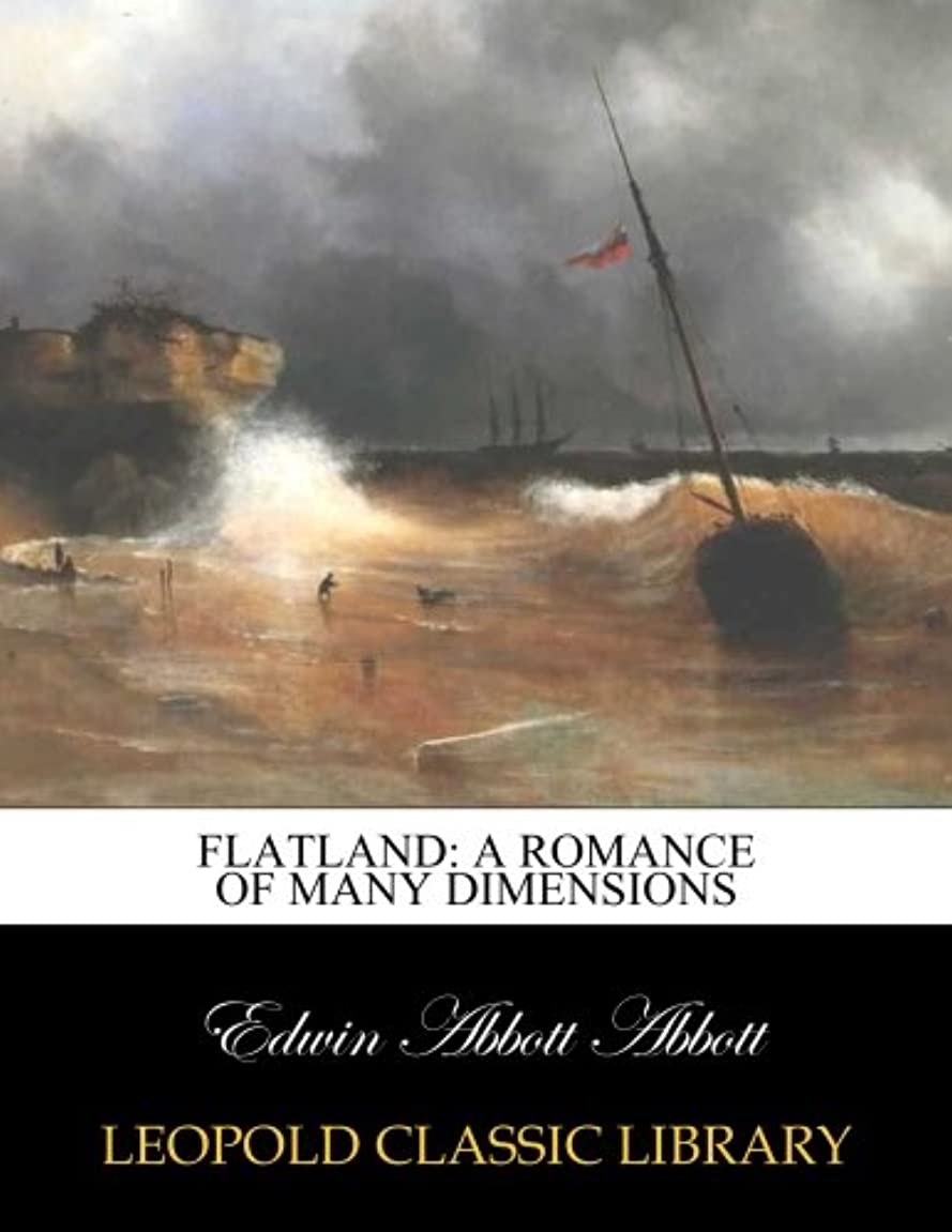 フリース賛辞再生的Flatland: a romance of many dimensions