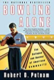 Bowling Alone: The Collapse and Revival of American...