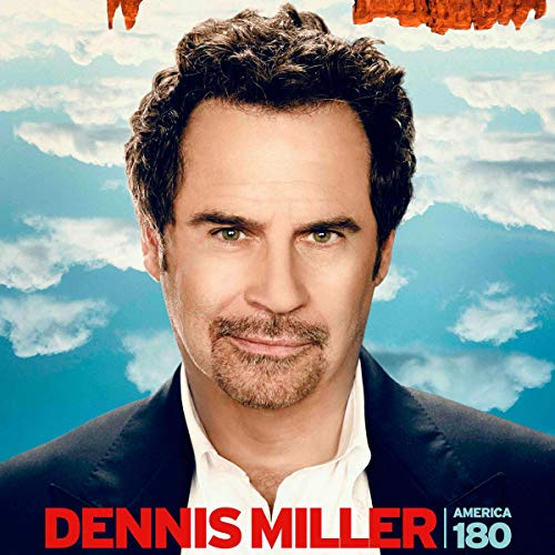 Dennis Miller: America 180 audiobook cover art