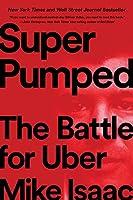 Super Pumped: The Battle for Uber