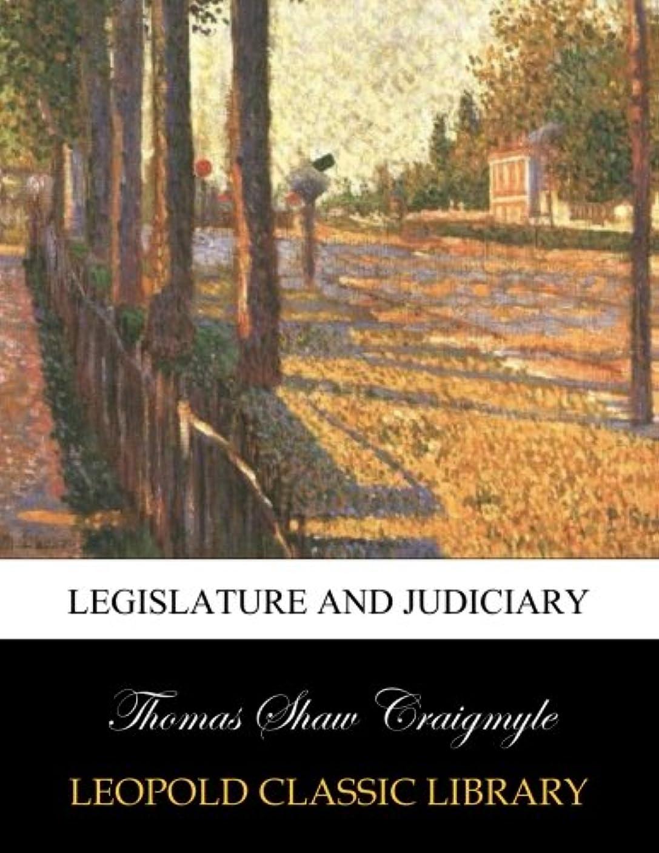 チャップスリムただLegislature and judiciary